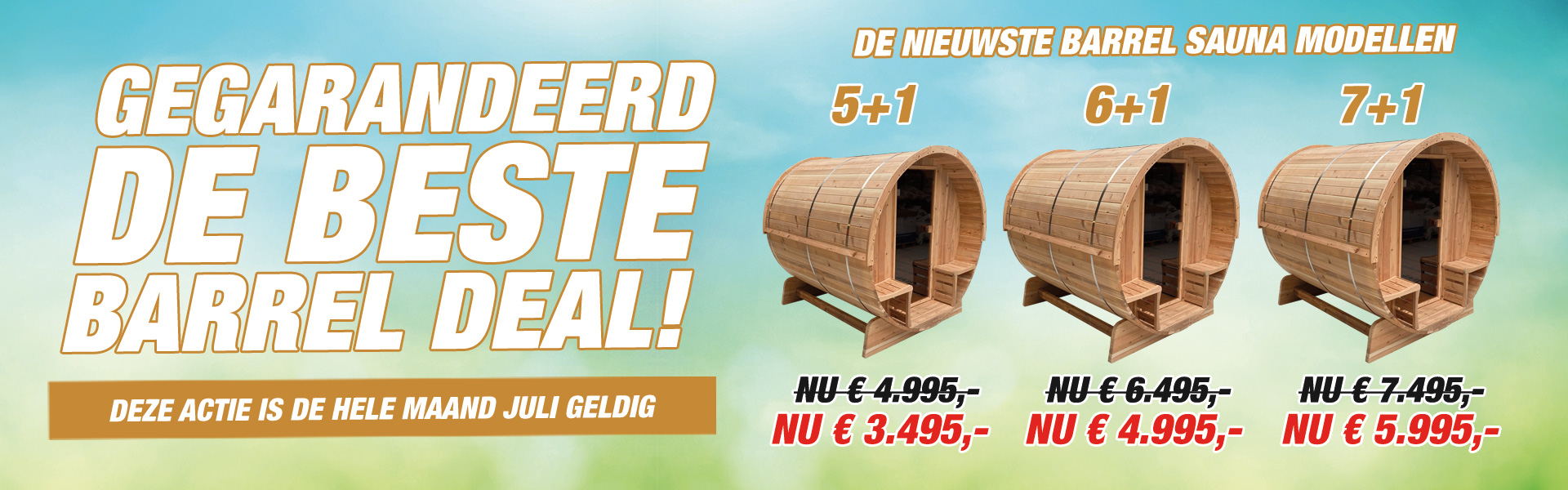 Barrelsauna Deal Juli